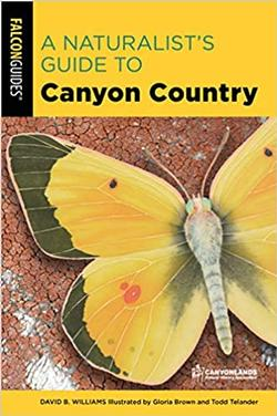 Naturalist's Guide to Canyon Country (2020)