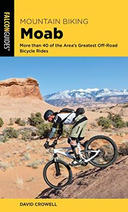 Mountain Biking Moab 4th Edition