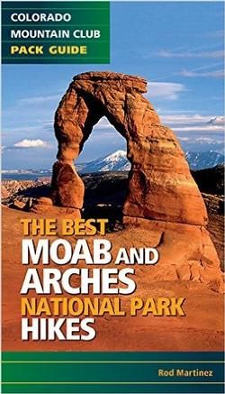 BEST MOAB AND ARCHES NATIONAL PARK HIKES