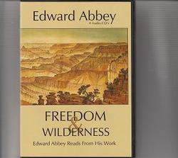 Freedom & Wilderness: Edward Abbey Reads From His Work