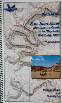 Guide To the San Juan River - Montezuma Creek to Clay Hills Crossing, Utah