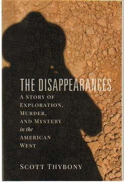 Disappearances: A Story of Exploration, Murder and Mystery in the American West