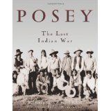 POSEY: THE LAST INDIAN WAR