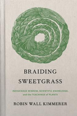 Braiding Sweetgrass (Cloth Hardbound Edition)