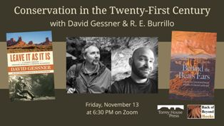 Conservation in the Twenty-First Century with David Gessner and R.E. Burrillo
