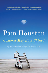 Pam Houston--Contents May Have Shifted