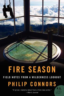 Fire Season: Field Notes From a Wilderness Lookout - a literary event with author Philip Connors