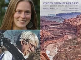 Rebecca M.Robinson & Stephen E. Strom will read from and sign their new books, Voices from Bears Ears: Seeking Common Ground on Sacred Ground and Bears Ears: Views from a Sacred Land