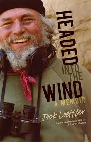 Author Event with Jack Loeffler's Headed Into the Wind
