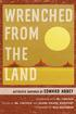 Author Reading with ML Lincoln's Wrenched from the Land: Activists Inspired by Edward Abbey
