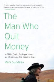 Man Who Quit Money, The